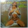 Los Macao Cha Cha Chas Lp Raro Corraleros Lisandro Meza Etc