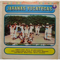 Jaranas Yucatecas 1 Disco Lp Vinilo