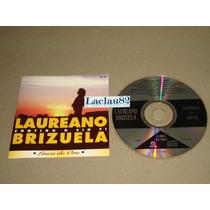 Laureano Brizuela Contigo O Sin Ti 1995 Melody Cd