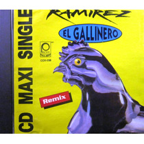 Ramirez - El Gallinero Maxi Single