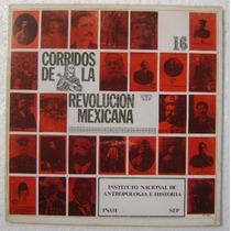 Corridos De La Revolucion Mex. / Inah 1 Disco Lp Vinilo