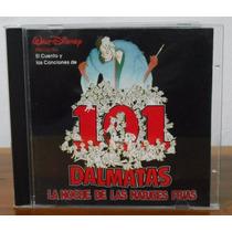 Cd El Cuento Y Canciones De 101 Dalmatas!.. Envío Económico!