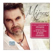 Mijares / Canto Por Ti / Disco Cd / 13 Canciones