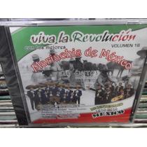 Viva La Revolucion Con Los Mejores Mariachis De Mexico Cd