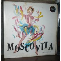 Moscovita Y Sus Guajiros Lp Afroantillana