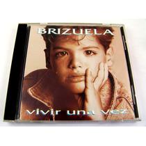 Brizuela / Vivir Una Vez Cd Wea 1993