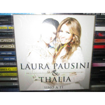 Laura Pausini & Thalia Sino A Ti Cd Single Nuevo