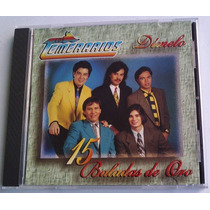 Temerarios Dimelo 15 Baladas De Oro Cd Made In U S A 1997