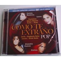 Como Te Extraño Pop Cd/dvd Sasha Flans S Salas Lucero Jordi