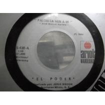 Grupo El Poder Palomita Ven A Mi La Culebra Sencillo 45 Rpm