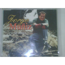 Cd Single/promo De Jorge Muñiz:te Amo