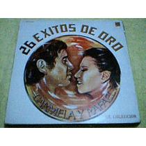 Disco Lp Carmela Y Rafael - 26 Exitos De Oro - De Coleccion