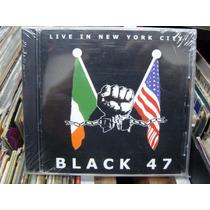 Black 47 Live In New York City Cd New Import Irish Rock Ska