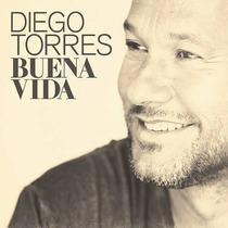 Buena Vida / Diego Torres / Disco Cd Con 11 Canciones