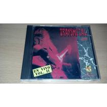 Transmetal, En Vivo Vol.ii Cd Album Muy Raro Del Año 1994