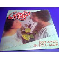 Disco Lp Carmela Y Rafael Dos Voces... Un Solo Amor