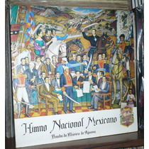 Himno Nacional Mexicano Lp Banda De Musica De Tijuana 1985
