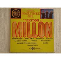 Hermanos Martinez Gil - Sus Exitos Del Millón