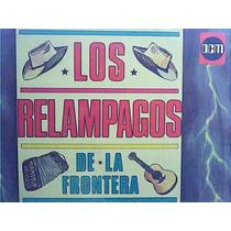 Los Relampagos De La Frontera - El Golpe Traidor