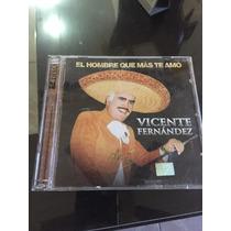 Vicente Fernández, El Hombre Que Más Te Amo Cd / Dvd