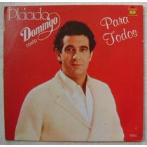 Placido Domingo Canta Para Todos 1 Disco Lp Vinilo
