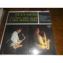 Lp Stan Getz El Rey Del Jazz Y El Bossa Nova