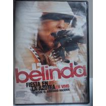 Belinda. Fiesta En La Azotea. Desde El Auditorio Nacional