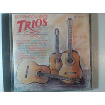 Cd Romanticamente Trios Volumen 2 Edicion 1993 Lbf