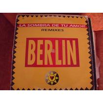 Lp Berlin La Sombra De Tu Amor, Envio Gratis