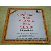 Disco Lp El Vendedor Mas Grande Del Mundo - Og Mandino -