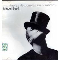 Cd De Miguel Bose: 11 Maneras De Ponerse El Sombrero 1998