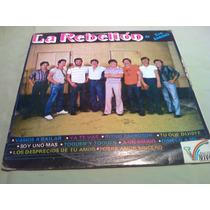 Disco Lp Grupo La Rebelion De Teo Sanchez Vamos A Bailar