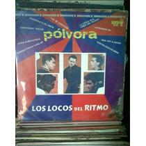 Los Locos Del Ritmo,polvora.disco De Acetato