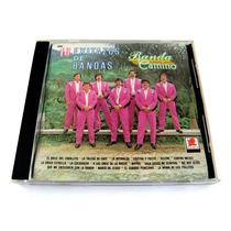 Banda Camino 16 Exitazos De Bandas Cd 1a. Edic. Balboa 1992