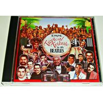 Cd Tropical Tribute To The Beatles Celia Oscar Tito Canario