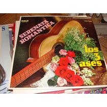 Disco De Acetato Los Tres Ases, Serenata Romantica