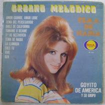 Goyito De America Y Su Grupo / Organo Mel 1 Disco Lp Vinilo