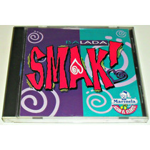 Cd Balada Smak! Vers. Originales Yuri Kairo Flavio Cesar Fey