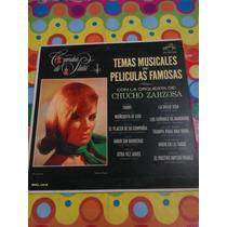 Chucho Zarzosa Lp Temas Musicales De Películas Famosas.