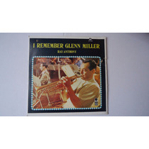 Ray Anthony - I Remember Glenn Miller