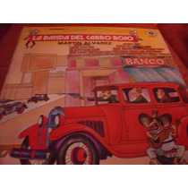 Lp Martin Alvarez La Banda Del Carro Rojo, Envio Gratis
