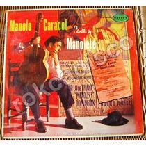 Españoles, Manolo Caracol, Canta A Manolete, Lp 12´, Fn4
