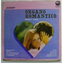 Freddy Luna / Organo Roamntico 1 Disco Lp Vinilo