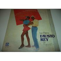 Lp Fausto Rey Y Su Orquesta / La Fiera / Importado