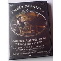Pablo Montero En Concierto Desde El Teatro De La Ciudad Dvd