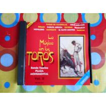 La Musica En Los Toros Vol.2