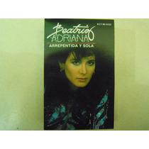 Beatriz Adriana Casette Arrepentida Y Sola