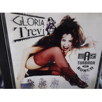 Gloria Trevi Mas Turbada Que Nunca Cd