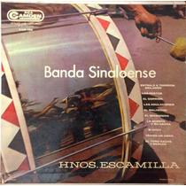 Banda Sinaloense Hermanos Escamilla Lp