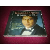 Rolando Ojeda / Te Invito A Mi Vida